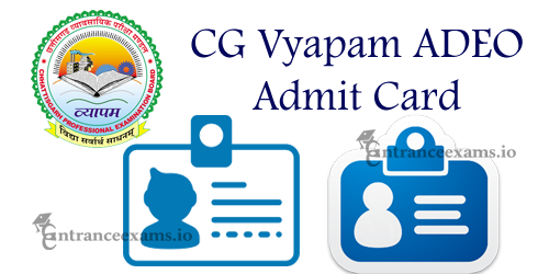 CG Vyapam ADEO Hall Ticket 2017 | Download CGPEB Gramin Vikas Vistar Adhikari Call Letter