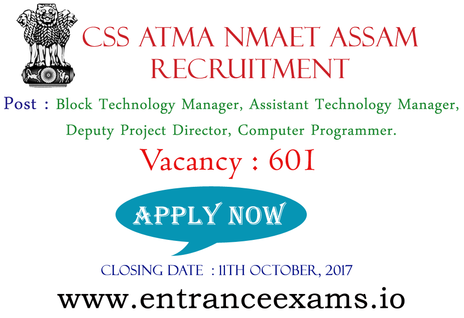 CSS ATMA NMAET Recruitment 2017 | 601 Assam ATMA Technology Manager Jobs