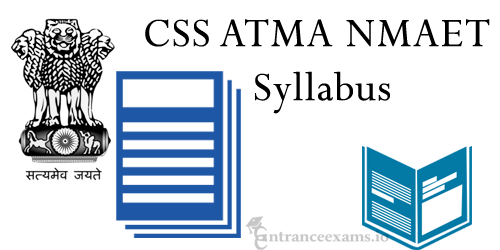 Download CSS ATMA NMAET BTM ATM DPD Syllabus | Assam BTM Exam Pattern @ nmaet.css atmaassamrecruitment2017.com