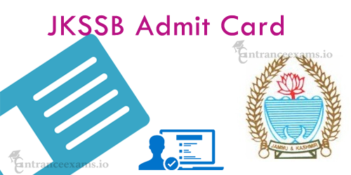 JKSSB Junior Assistant Admit Card 2017 Download Steps | Jammu & Kashmir SSB Steno Exam Date