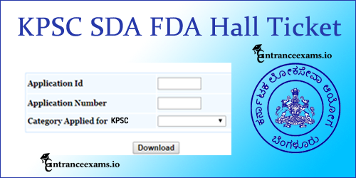 Download KPSC FDA SDA Hall Ticket 2017 | KPSC Junior Assistant Admit Card, Exam Date @ kpsc.kar.nic.in