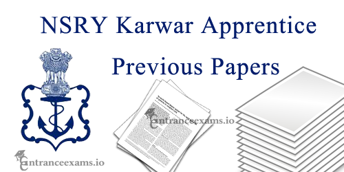 Naval Ship Repair Yard Apprentice Model Papers | Download Last 5 Years NSRY Solved Question Papers
