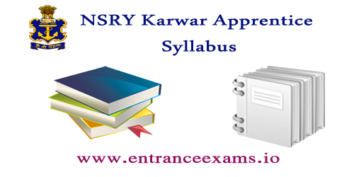 Naval Ship Repair Yard Karwar Apprentice Trainee Syllabus | Download Subject Wise NSRY Syllabus