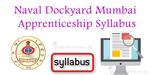 Mumbai Naval Dockyard Apprenticeship Training Syllabus | Exam Pattern @ joinindiannavy.gov.in