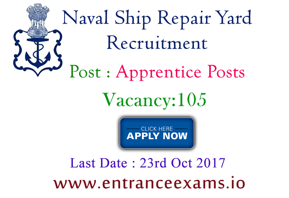 Naval Ship Repair Yard Karwar Recruitment 2017 | 105 Karwar Naval Base Apprentice Jobs @ www.apprenticeship.gov.in