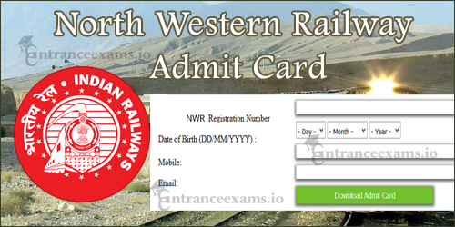 North Western Railway Admit Card 2017 Download Steps | RRC NWR ALP JE Exam Date