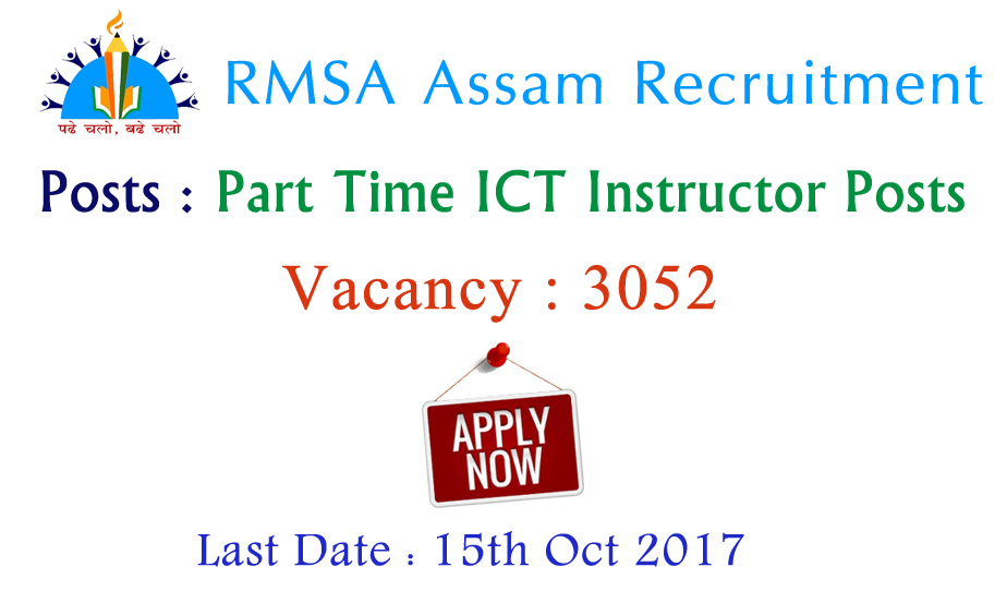 RMSA Computer Instructor Recruitment 2017 | Apply for 3052 Part Time ICT Instructor Jobs @ rmsaassam.in