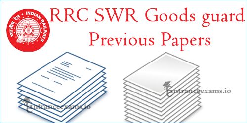 Download RRC SWR Hubli Goods Guard Previous Papers | RRC Goods Guard Exam Pattern @ www.rrchubli.in