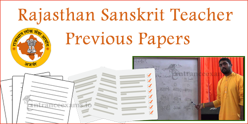 Download Raj Grade 3 Teacher Previous Year Question Papers | Exam Pattern @rajsanskrit.nic.in