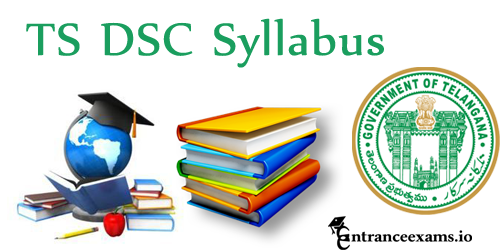 Telangana DSC Teacher Syllabus | TSPSC DSC Exam Syllabus 2017, TSPSC TRT Exam Pattern @ www.tspsc.gov.in