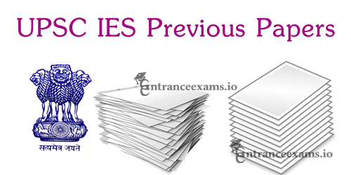 Download UPSC Engineering Services Previous Papers | IES Old Question Papers for Civil, Electrical, ECE, Mechanical Streams