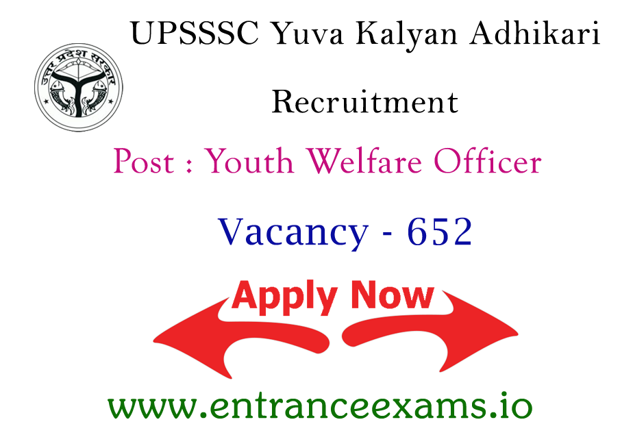 UP 652 Yuva Kalyan Adhikari Recruitment 2021   Apply for 652 Youth Welfare Officer Jobs in UP @ upsssc.gov.in