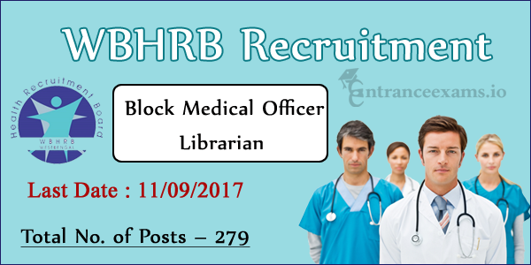 WBHRB MO Recruitment 2017 | Apply Online for 279 Medical Officer, Libraian www.wbhrb.in 2017 Vacancy