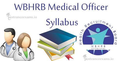 West Bengal HRB Block Medical Officer Syllabus | WBHRB Medical Officer Exam Pattern @ wbhrb.in