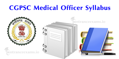 CGPSC Ayurveda Medical Officer Syllabus 2017 | Chhattisgarh PSC Physician Pattern