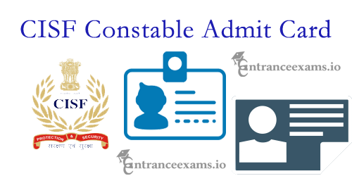 Download CISF Constable Tradesman Hall Ticket 2017 | cisf.gov.in Constable Exam Date