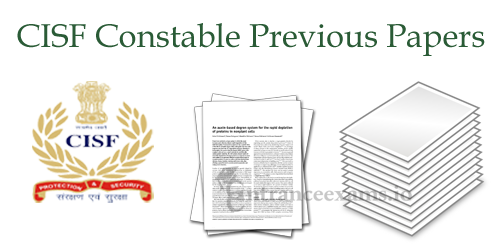 Central Industrial Security Force Constable Previous Question Papers Download