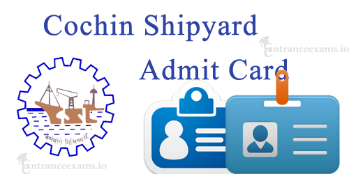 CSL Apprentice Exam Hall Ticket 2017 Download Steps | Cochin Shipyard Limited Apprentice Exam Date
