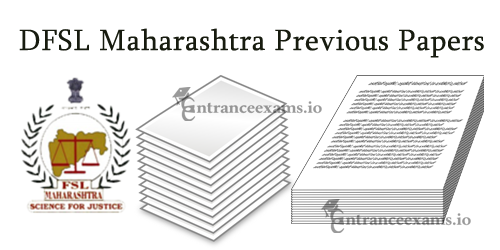 Maharashtra DFSL Group B & Group C Exam Question Papers | Scientific Assistant Old Papers