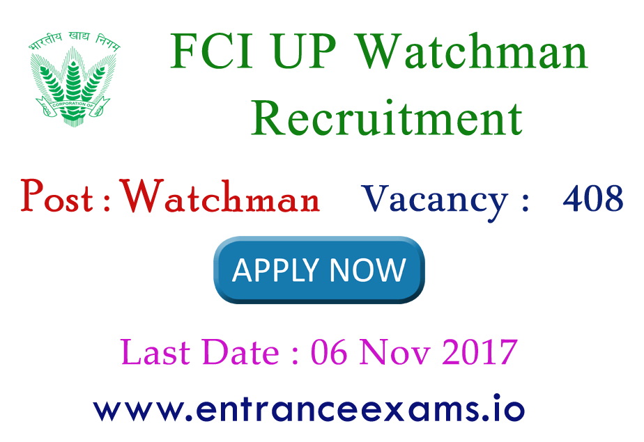 UP FCI Recruitment 2017   Apply Online for 480 Watchman (चौकीदार) Posts