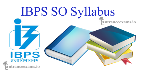 Detailed IBPS Specialist Officer Syllabus 2017   IBPS CRP SPL VII Exam Pattern