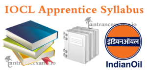 Indian Oil Trade Apprentice Syllabus 2018 | IOCL Non Technical Trade Apprentice Pattern