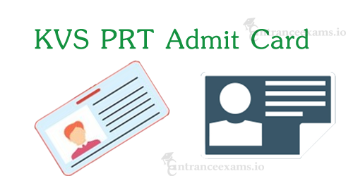 Kendriya Vidyalaya Primary Teacher Hall Ticket 2017 | KVS PGT/ TGT/ PRT Admit Card