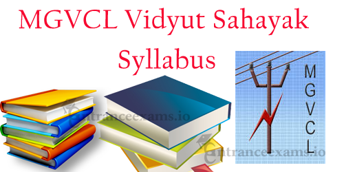 GUVNL JE Syllabus 2017 | MGVCL, UGVCL, DGVCL Junior Assistant Exam Pattern