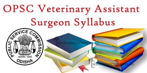 Odisha Public Service Commission VAS Syllabus | OPSC VAS Class II Syllabus