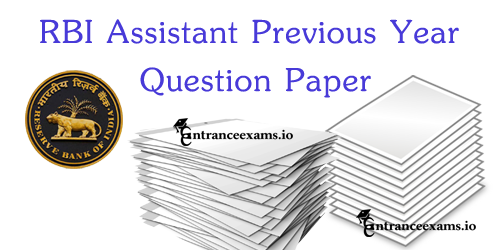 Last 10 Years RBI Assistant Old Question Papers | RBI Assistant Exam Pattern 2021