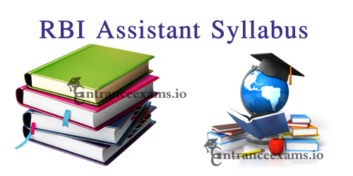 Reserve Bank of India Assistant Syllabus 2017 | RBI Asst Prelims and Mains Syllabus