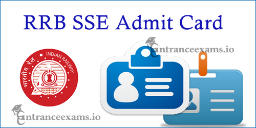 RRB Senior Section Engineer Admit Card 2021 2021   Railway SSE Hall Ticket Download Steps