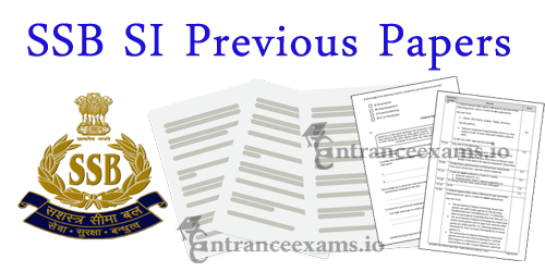 Download Sashastra Seema Bal (SSB) Sub Inspector Old Question Papers