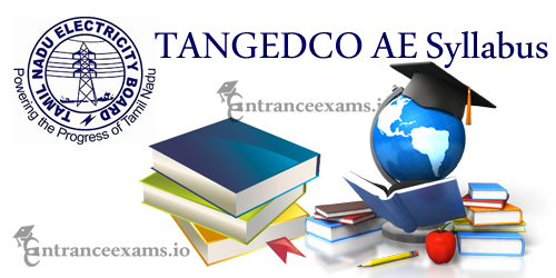 Updated TANGEDCO AE Syllabus 2017 | TNEB Assistant Engineer Exam Pattern