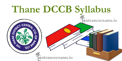 Thane DCCB Bank Syllabus 2017 | DCCB Junior Banking Assistant Exam Pattern