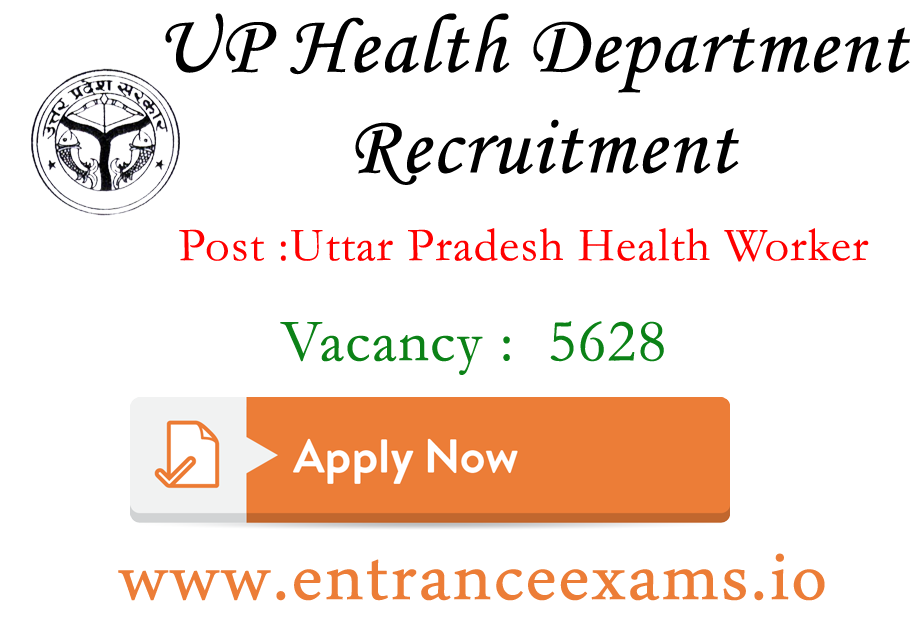 UP Swasthya Vibhag Recruitment 2017 | Apply for 5628 UP Health Worker (स्वस्थ्य कार्यकर्ता) Jobs