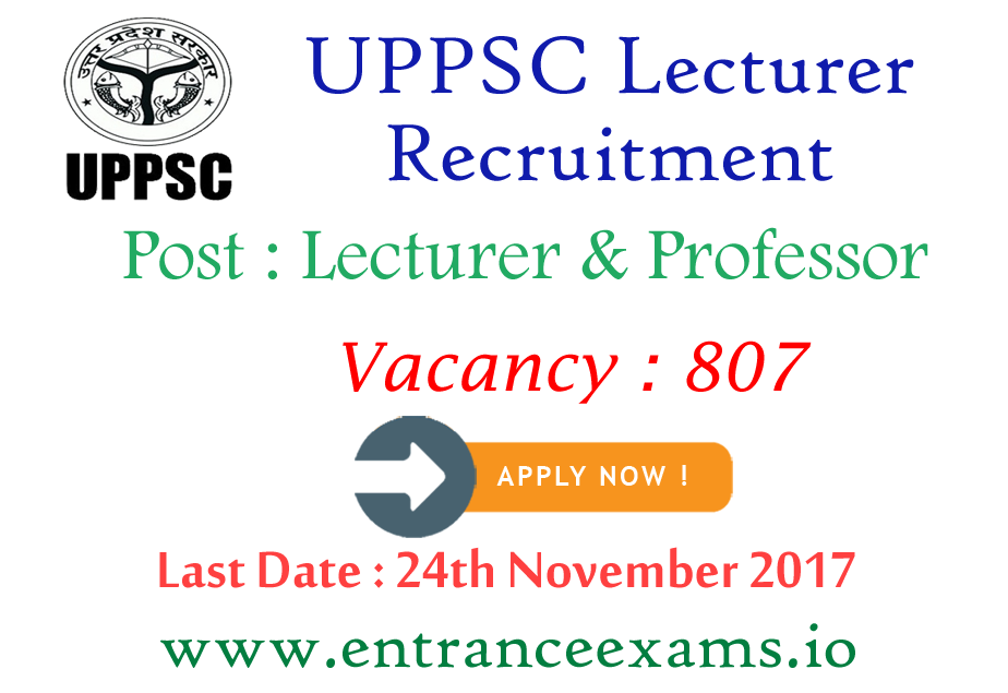 UPPSC Recruitment 2021   807 Lecturer & Professor Posts   Apply Online