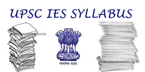 UPSC Engineering Services Syllabus | Download IES Syllabus for Civil, Mechanical, Electrical, Electronic Engineer Exam