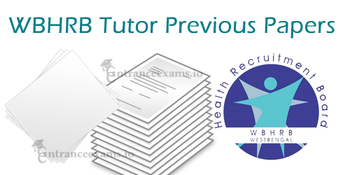 West Bengal HRB Tutor/ Demonstrator Previous Papers PDF Free Download