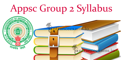 Latest APPSC Group 2 Syllabus 2017 | Andhra Pradesh Group II Exam Pattern