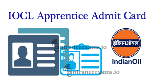 Indian Oil Admit Card 2021   18 | 381 IOCL Trade and Technician Apprentice Exam Hall Ticket 2021   Download