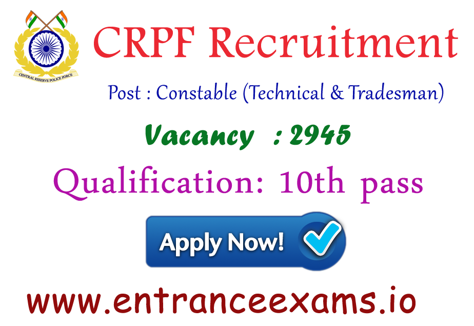 CRPF Recruitment 2017 18 | 2945 Constable Jobs in Central Reserve Police Force