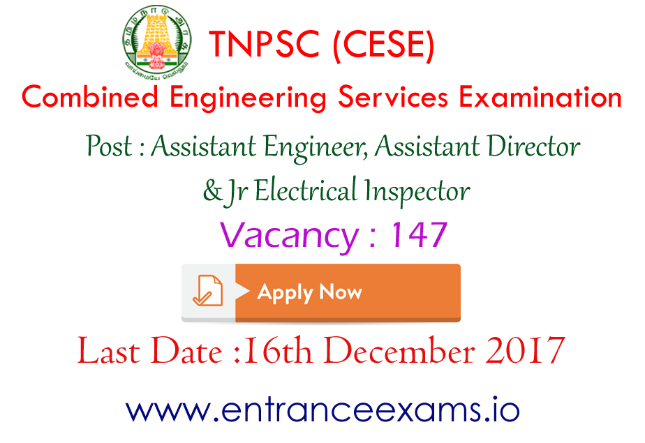 TN Combined Engineering Services Exam (CESE) 2017 18 details | Apply for 147 vacancies