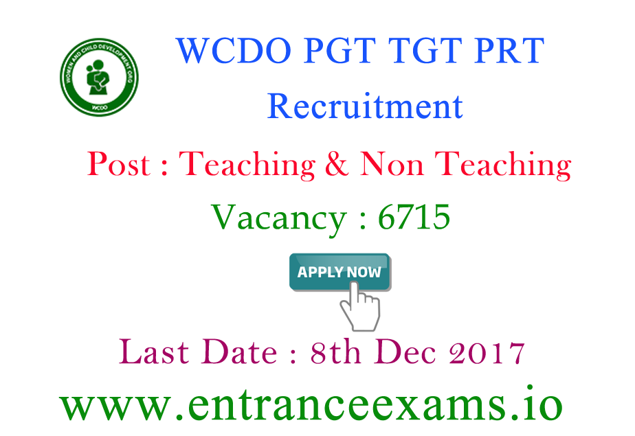 WCDO Delhi Recruitment 2017   6715 Teaching & Non Teaching posts